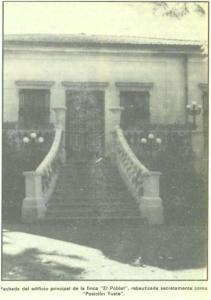 """Fachada del edificio principal de la finca """"El Poblet"""", rebautizada secretamente como """"Posición Yuste"""""""