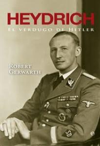 Portada Heydrich, El verdugo de Hitler